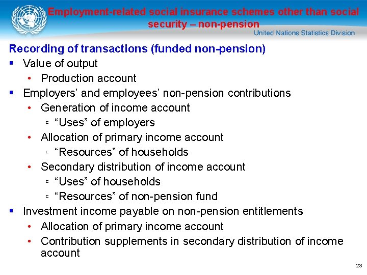 Employment-related social insurance schemes other than social security – non-pension Recording of transactions (funded