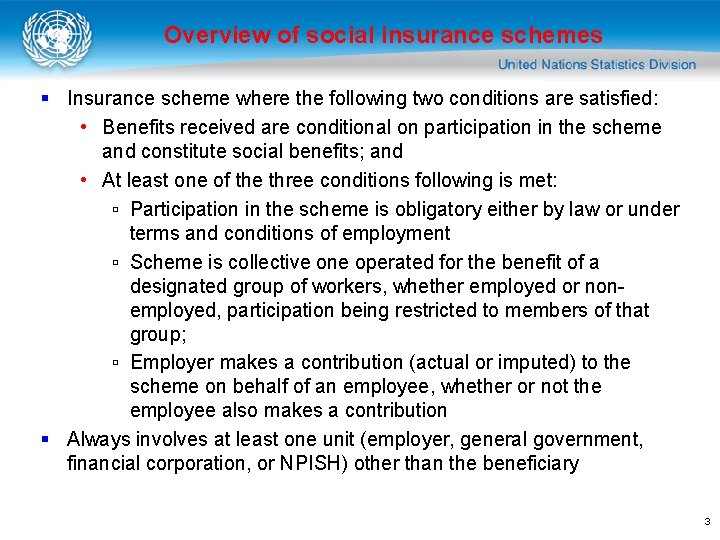 Overview of social insurance schemes § Insurance scheme where the following two conditions are