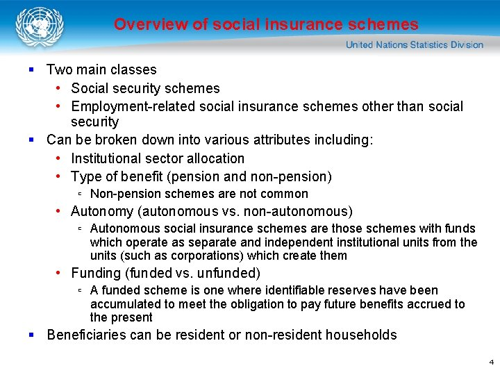 Overview of social insurance schemes § Two main classes • Social security schemes •