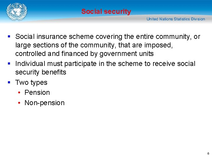 Social security § Social insurance scheme covering the entire community, or large sections of