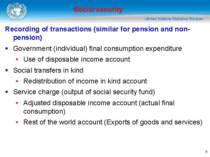 Social security Recording of transactions (similar for pension and nonpension) § Government (individual) final