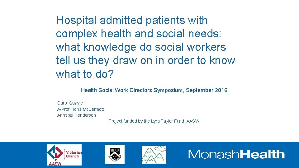 Hospital admitted patients with complex health and social needs: what knowledge do social workers