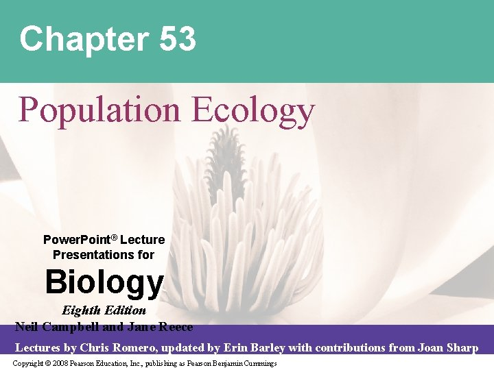 Chapter 53 Population Ecology Power. Point® Lecture Presentations for Biology Eighth Edition Neil Campbell