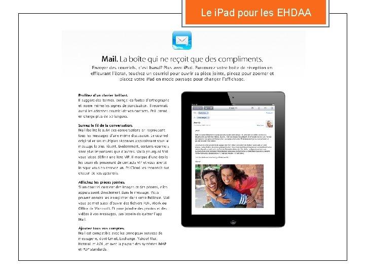 Le i. Pad pour les EHDAA