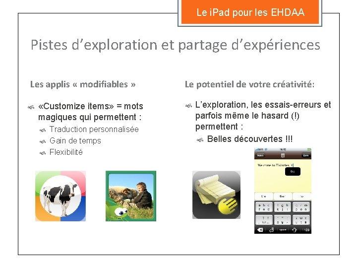 Le i. Pad pour les EHDAA Pistes d'exploration et partage d'expériences Les applis «
