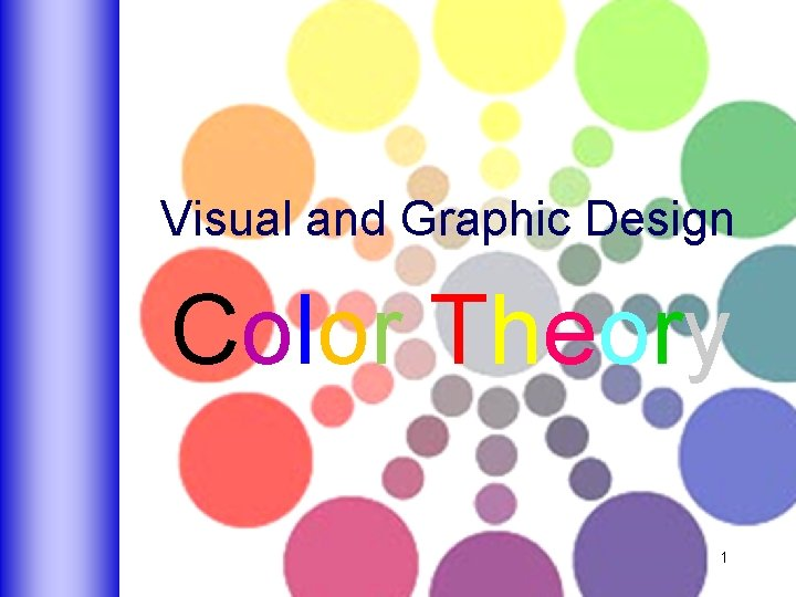 Visual and Graphic Design Color Theory 1