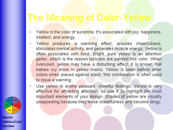 The Meaning of Color-Yellow • • • Return to Meaning of Color Main Page
