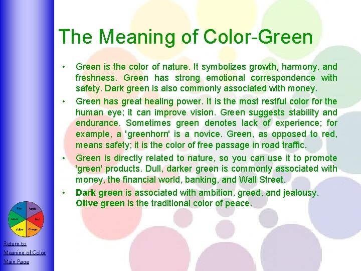 The Meaning of Color-Green • • Return to Meaning of Color Main Page Green