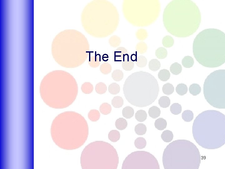 The End 39
