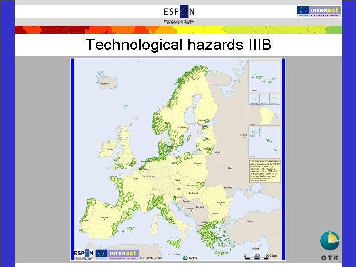 Technological hazards IIIB