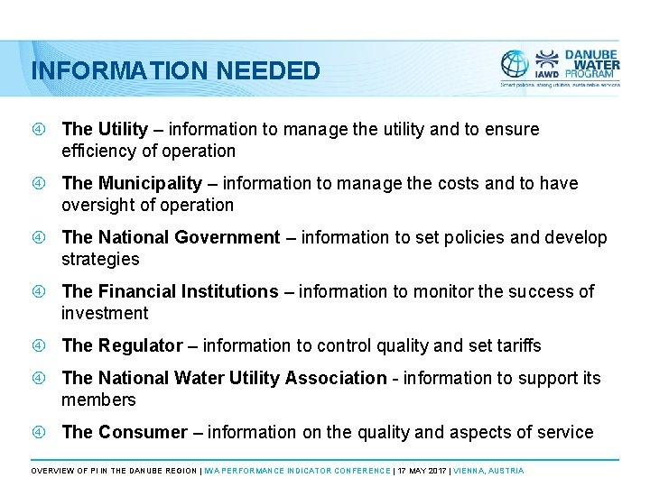 INFORMATION NEEDED The Utility – information to manage the utility and to ensure efficiency