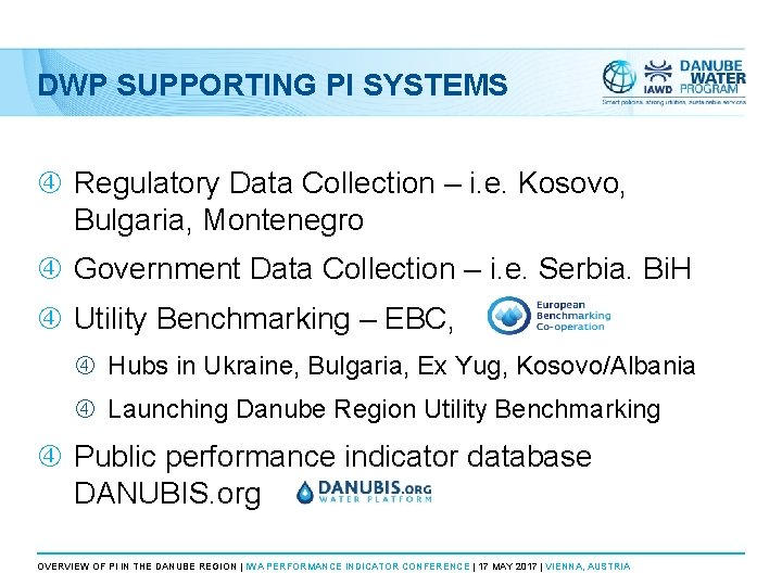 DWP SUPPORTING PI SYSTEMS Regulatory Data Collection – i. e. Kosovo, Bulgaria, Montenegro Government