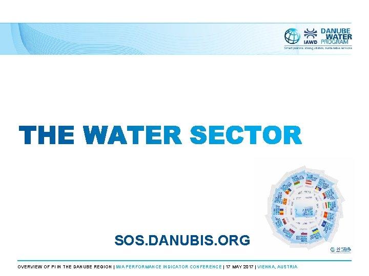 SOS. DANUBIS. ORG OVERVIEW OF PI IN THE DANUBE REGION | IWA PERFORMANCE INDICATOR