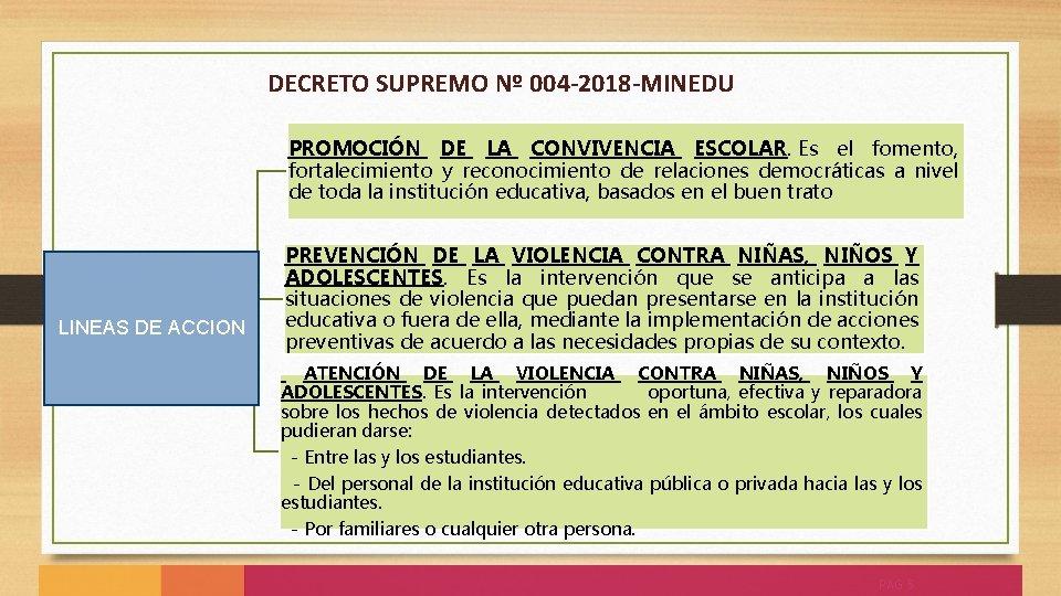 DECRETO SUPREMO Nº 004 -2018 -MINEDU LINEAS DE ACCION PROMOCIÓN DE LA CONVIVENCIA ESCOLAR.