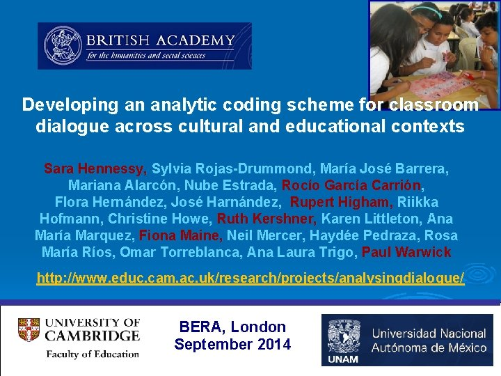 Developing an analytic coding scheme for classroom dialogue across cultural and educational contexts Sara