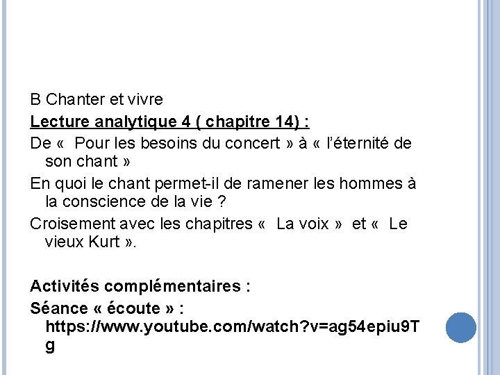 B Chanter et vivre Lecture analytique 4 ( chapitre 14) : De « Pour