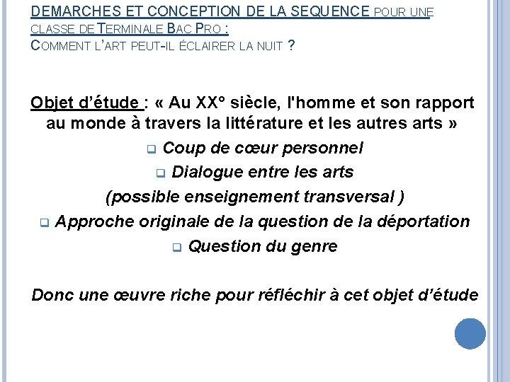 DEMARCHES ET CONCEPTION DE LA SEQUENCE POUR UNE CLASSE DE TERMINALE BAC PRO :