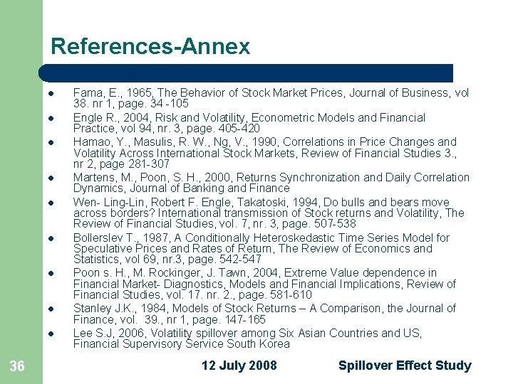 References-Annex l l l l l 36 Fama, E. , 1965, The Behavior of