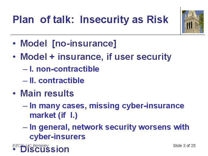 Plan of talk: Insecurity as Risk • Model [no-insurance] • Model + insurance, if