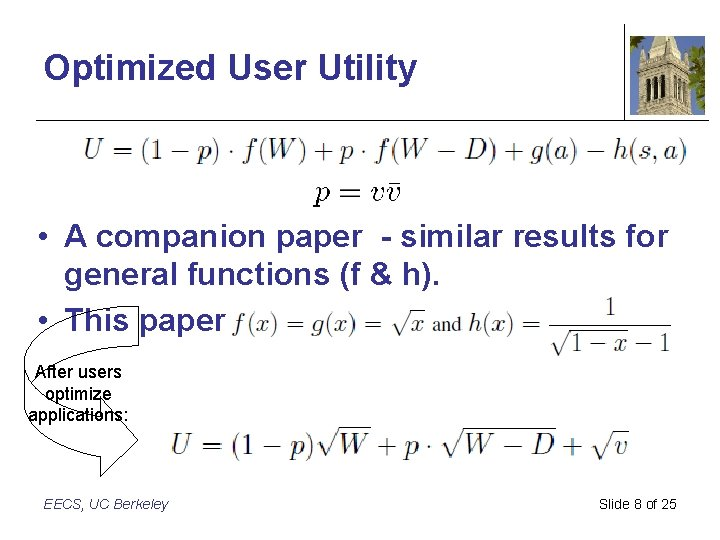 Optimized User Utility • A companion paper - similar results for general functions (f