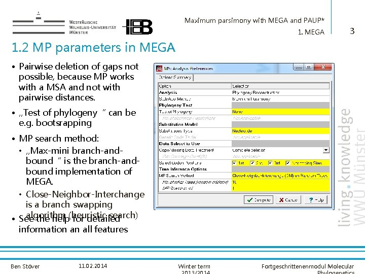 Maximum parsimony with MEGA and PAUP* 1. MEGA 3 1. 2 MP parameters in