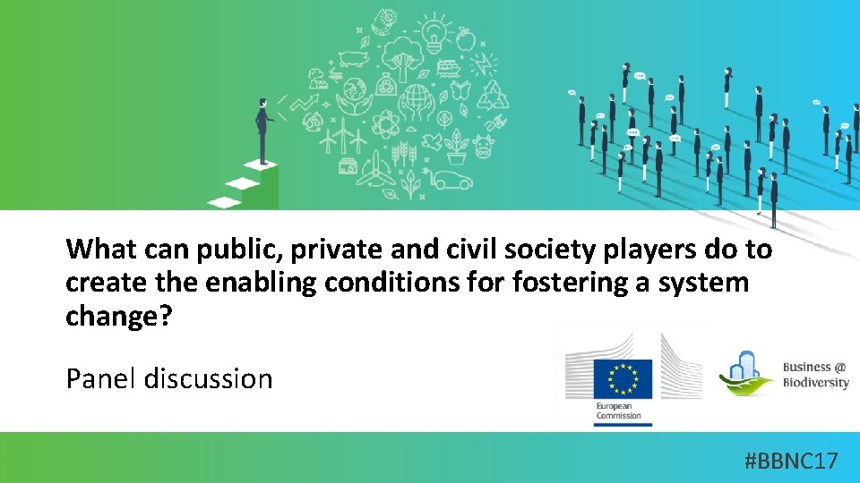 What can public, private and civil society players do to create the enabling conditions