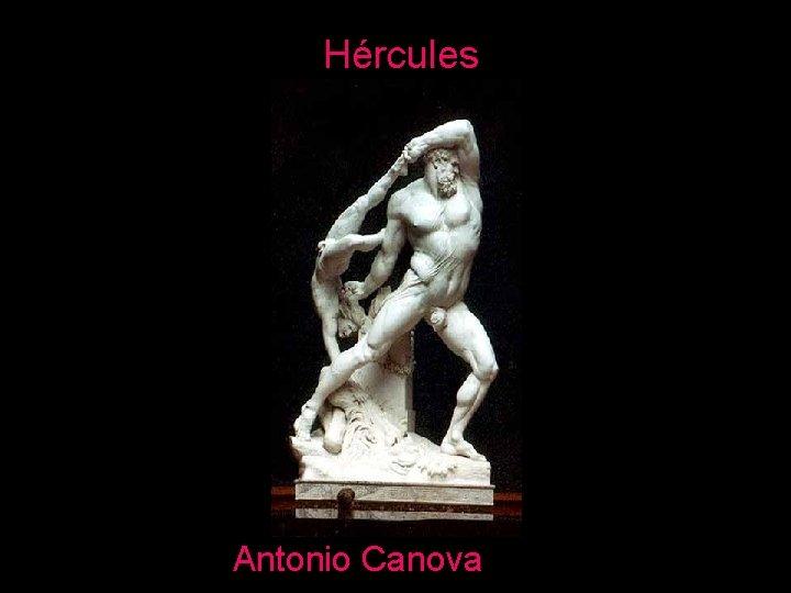 Hércules Antonio Canova