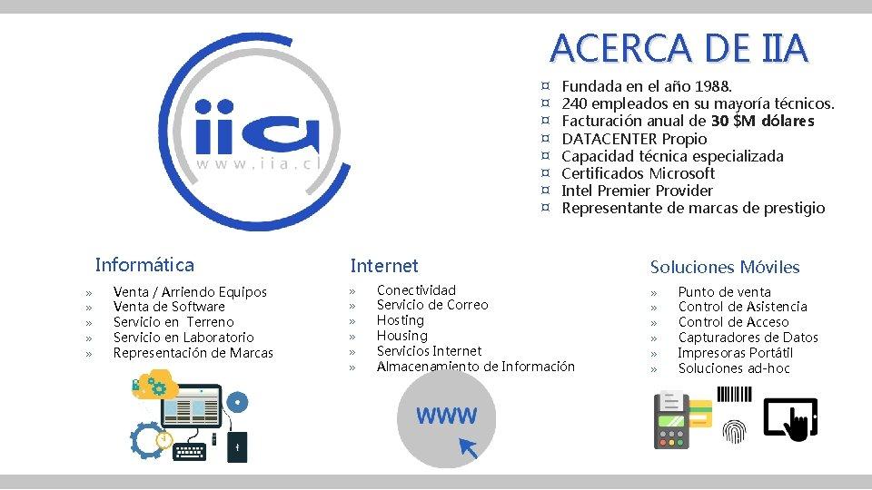 ACERCA DE IIA ¤ ¤ ¤ ¤ Informática » » » Venta / Arriendo