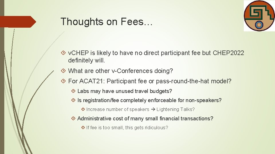 Thoughts on Fees… v. CHEP is likely to have no direct participant fee but