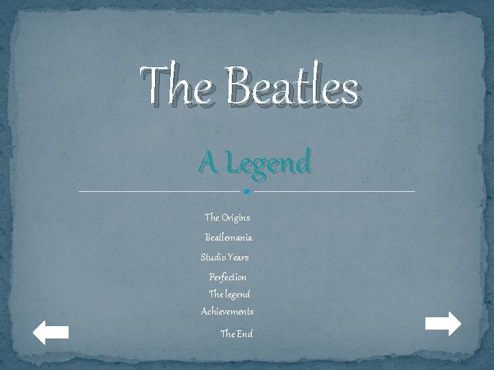 The Beatles A Legend The Origins Beatlemania Studio Years Perfection The legend Achievements The