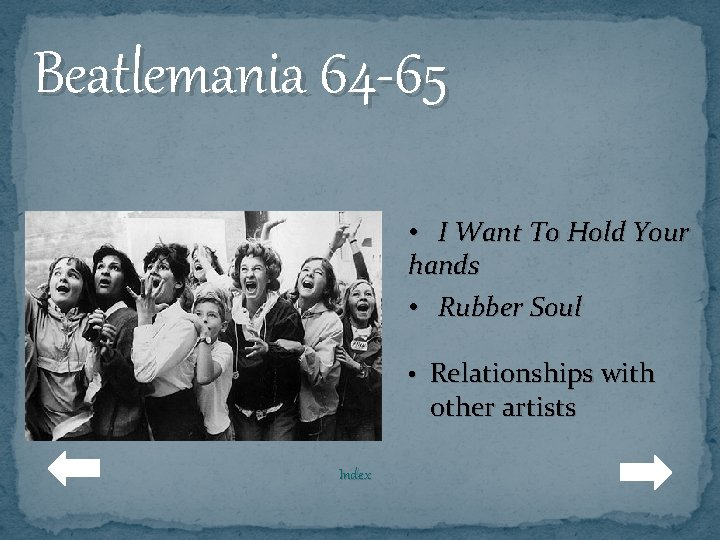 Beatlemania 64 -65 • I Want To Hold Your hands • Rubber Soul •