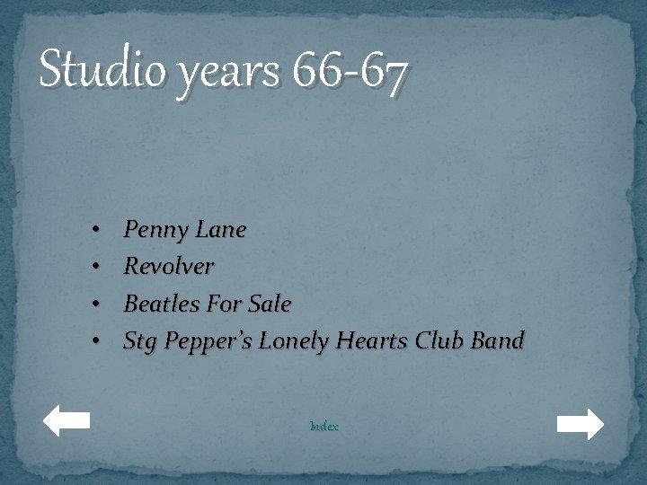 Studio years 66 -67 • • Penny Lane Revolver Beatles For Sale Stg Pepper's