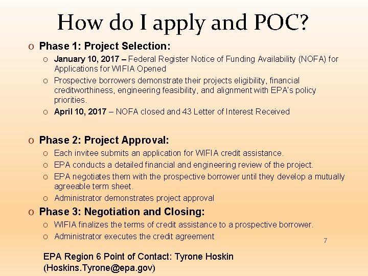 How do I apply and POC? O Phase 1: Project Selection: O January 10,