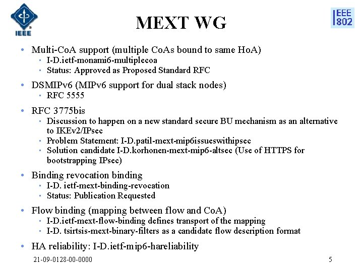 MEXT WG • Multi-Co. A support (multiple Co. As bound to same Ho. A)