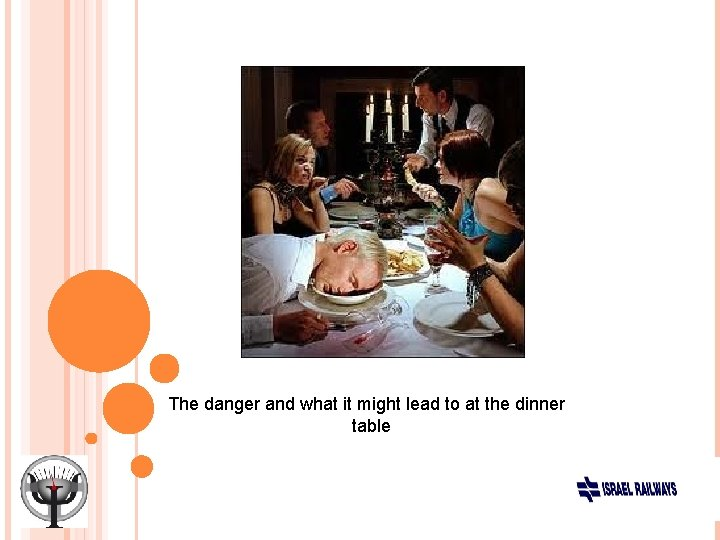 The danger and what it might lead to at the dinner table