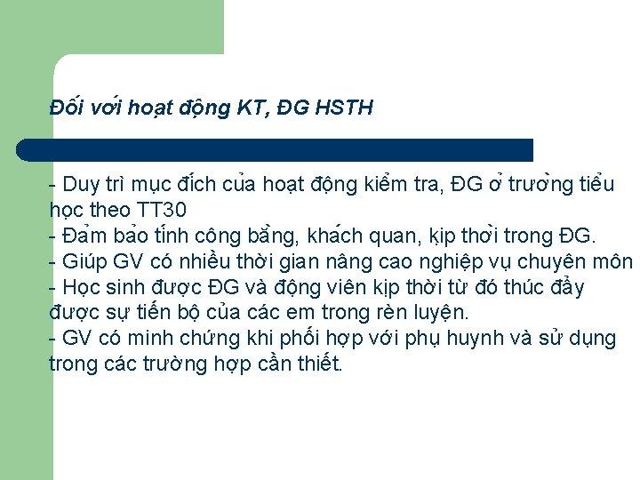 Đô i vơ i hoa t đô ng KT, ĐG HSTH - Duy trì
