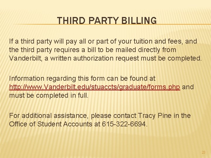 THIRD PARTY BILLING If a third party will pay all or part of your