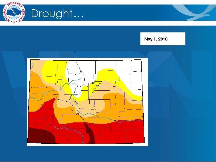 Drought… May 1, 2018