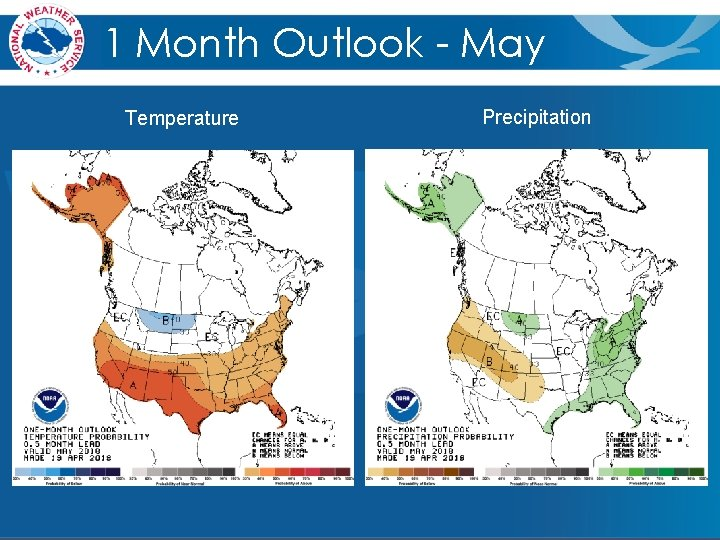 1 Month Outlook - May Temperature Precipitation