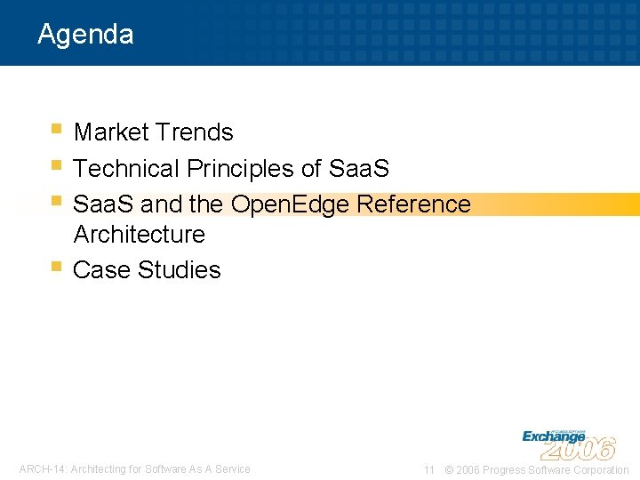 Agenda § Market Trends § Technical Principles of Saa. S § Saa. S and