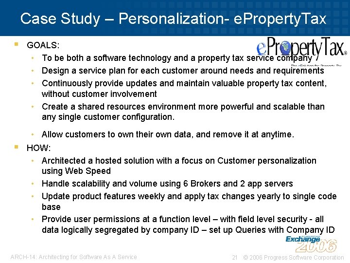 Case Study – Personalization- e. Property. Tax § § GOALS: • To be both