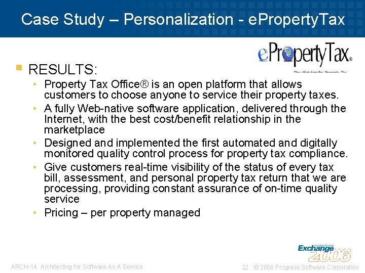 Case Study – Personalization - e. Property. Tax § RESULTS: • Property Tax Office®