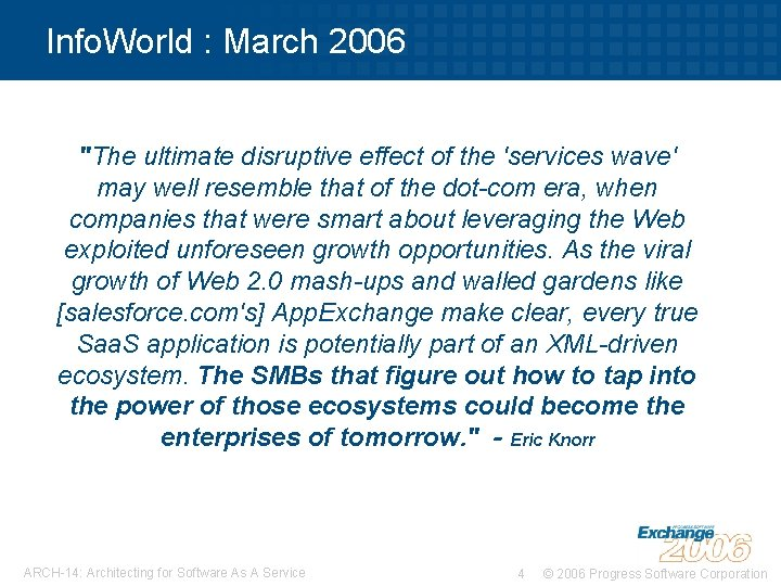 """Info. World : March 2006 """"The ultimate disruptive effect of the 'services wave' may"""