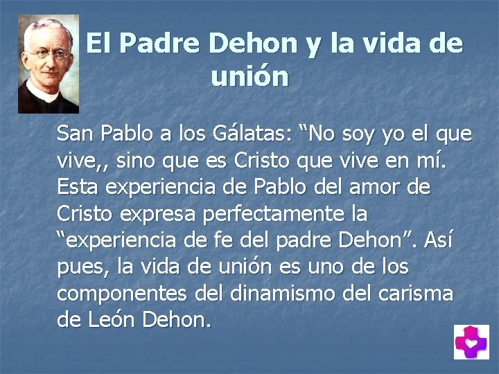 """El Padre Dehon y la vida de unión San Pablo a los Gálatas: """"No"""