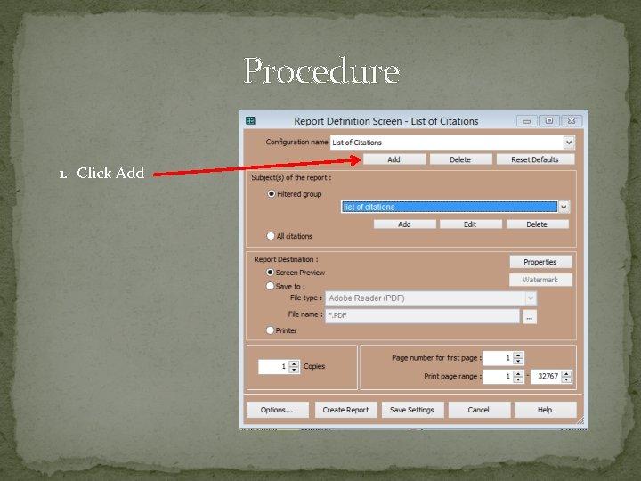 Procedure 1. Click Add