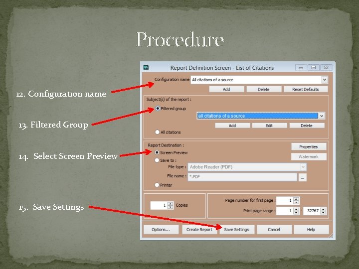 Procedure 12. Configuration name 13. Filtered Group 14. Select Screen Preview 15. Save Settings