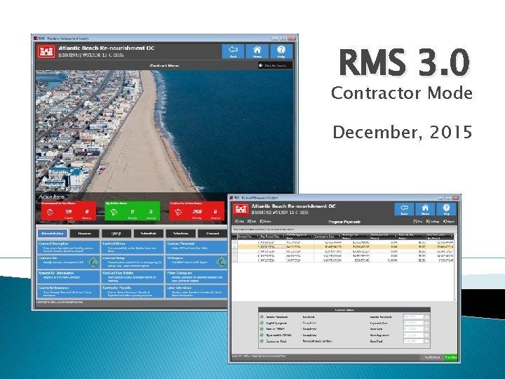 RMS 3. 0 Contractor Mode December, 2015