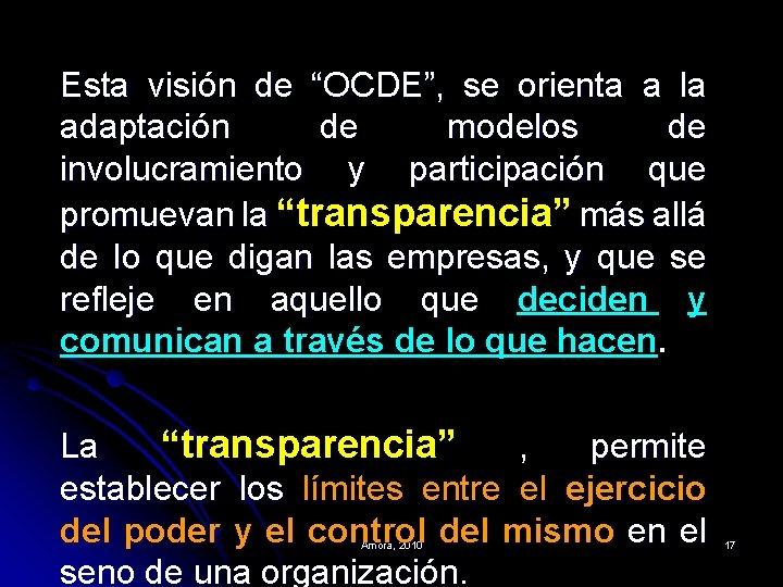 """Esta visión de """"OCDE"""", se orienta a la adaptación de modelos de involucramiento y"""