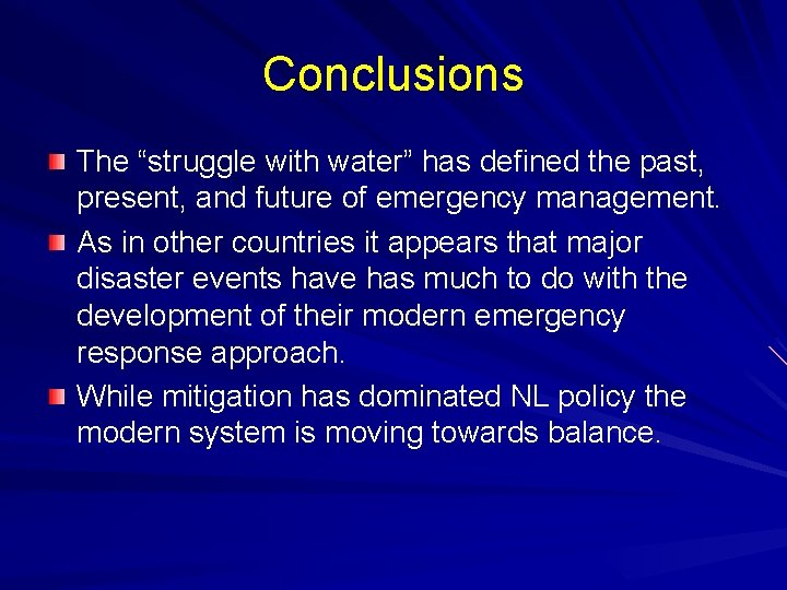 """Conclusions The """"struggle with water"""" has defined the past, present, and future of emergency"""