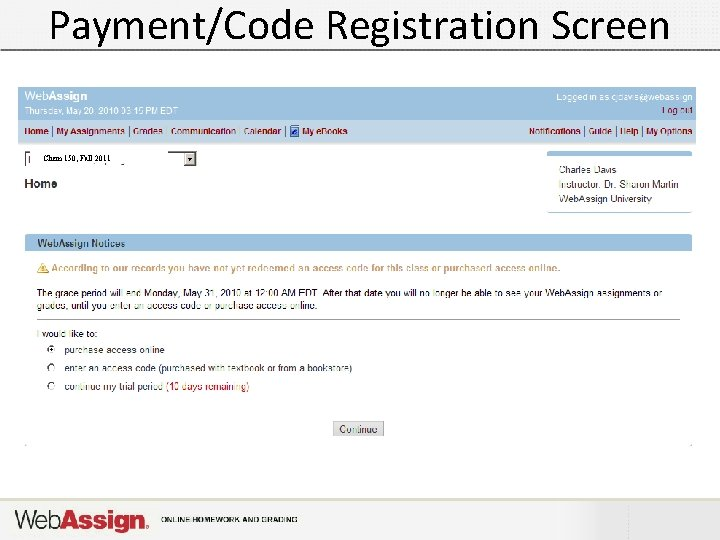 Payment/Code Registration Screen Chem 150, Fall 2011